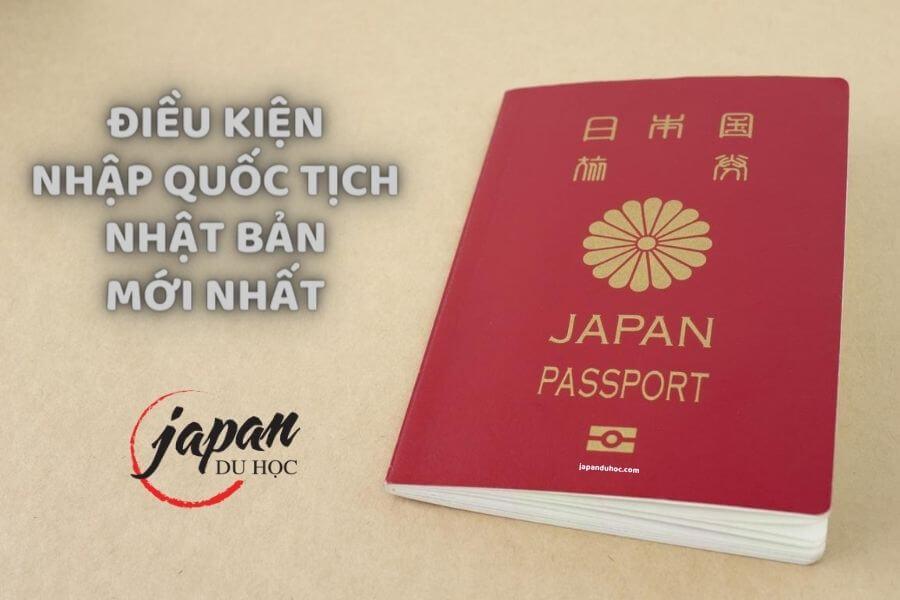 Điều kiện nhập quốc tịch Nhật Bản